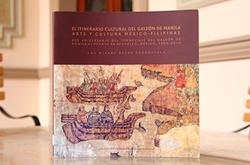 Se presenta en la BUAP El Itinerario Cultural del Galeón de Manila. Arte y Cultura México-Filipinas